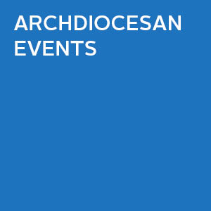 Archdiocesan Events